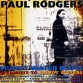 ポール・ロジャース『マディ・ウォーター・ブルーズ』